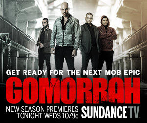 NEW SEASON GOMORRAH PREMIERES TONIGHT 10/9C SUNDANCETV